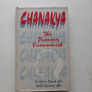 Chanakya-The Pioneer Economist Used Books