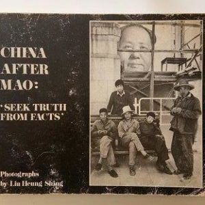 China After Mao - Seek Truth From Facts Used Books
