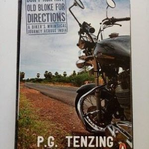 Don't Ask Any Old Bike For Directions Second Hand Books