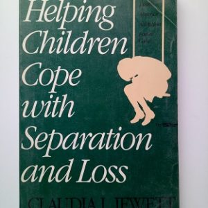 Helping Children Cope with Separation & Loss Used Books