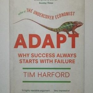Adapt Why Success Always Starts With Failure Used Books