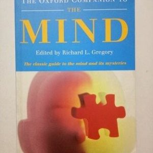 The Oxford Companion To The Mind Used Book