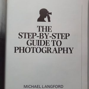 The Step By Step Guide To Phogography Used Book