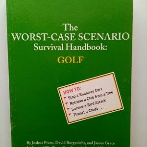 The Worst Case Scenario Survical Handbook of Golf Used Book