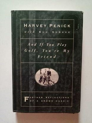And If You Play Golf, You Are My Friend Used Books