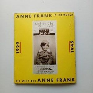 Anne Frank in the World 1929-1945 Used Books
