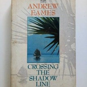Crossing The Shadow Line Used Books