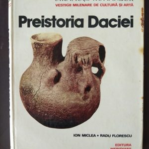 Preistoria Daciei Used Books
