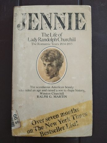 Jennie - The Life Of Lady Randolph Churchill Used Books