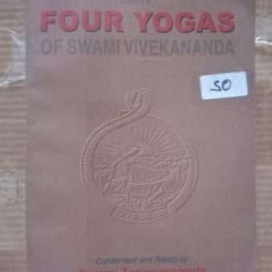 The Four Yogas Of Swami Vivekananda Used Books