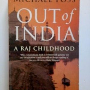 Out of India - A Raj Childhood Second Hand Books