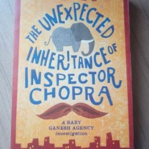 The Unexpected Inheritance of Inspector Chopra Second Hand Books