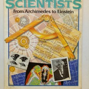 Scientists From Archimedes To Einstein Second Hand Books