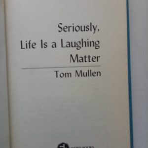 Seriously Life Is A Laughing Matter Second Hand Books