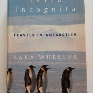 Terra Incognita - Travels In Antarctica Second Hand Books