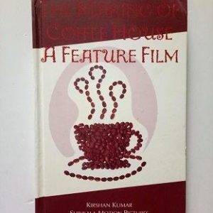 The Making of Coffee House - A Feature Film Used Books