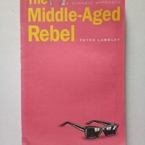 The Middle-Aged Rebel Second Hand Books