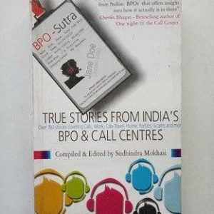 True Stories From India's BPO & Call Centres Used Books