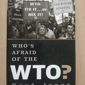 Who's Afraid of The WTO Used Books
