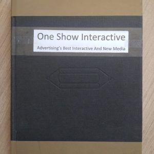 One Show Interactive Advertising's Best Interactive & New Media Volume 3 Second hand books