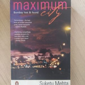 Maximum City - Bombay Lost & Found Used Books