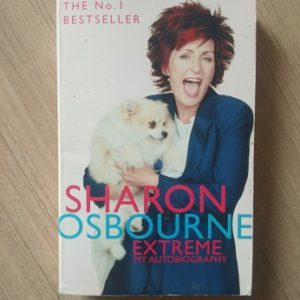 Extreme - My Autobiography - Sharon Osbourne Used Books