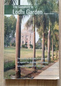 The Gunshots In Lodhi Garden Second hand books