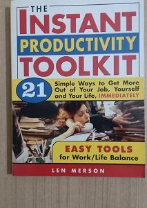 Used Book The Instant Productive Toolkit as Easy Tools for Work Life Balance