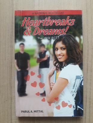 Used Book Heartbreaks & Dreams - Parul A. Mittal