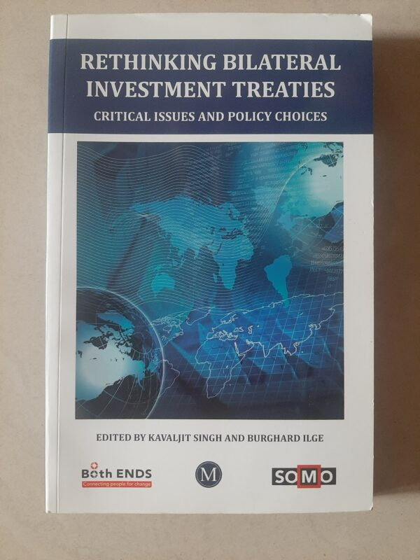 Used Book Rethinking Bilateral Investment Treaties - Critical Issues And Policy Choices