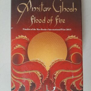 Used Book Amitav Ghosh - Flood of Fire