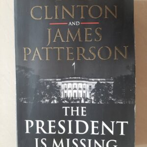 Used Book Bill Clinton And James Patterson - The President is Missing