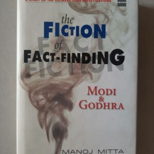 Used Book The Fiction of Fact Finding - Modi And Godhra - Manoj Mitta