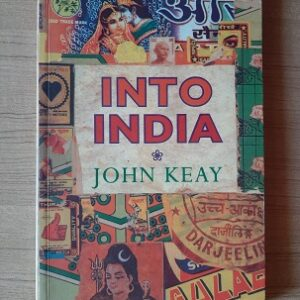 Used Book Into India by Johon Keay