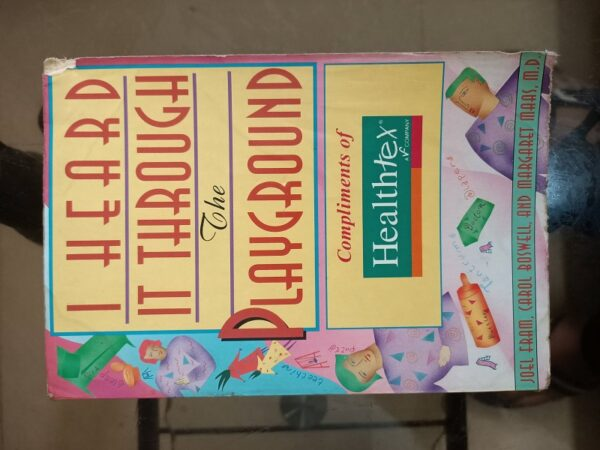 Used Book I Heard It Through The Playground - Complements of Healthtex